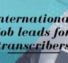 Best Sites and Companies that Hire International Transcribers Remotely
